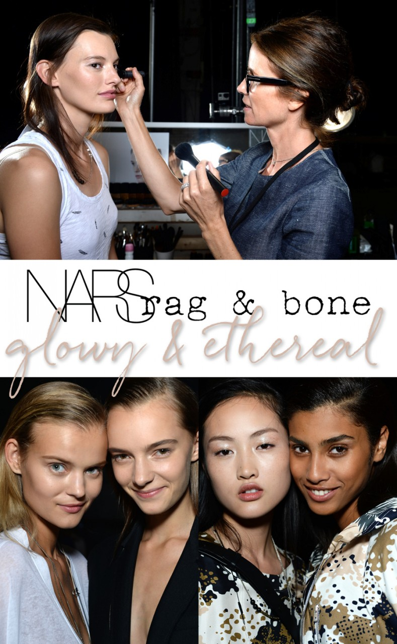 Get the Look: NARS at Rag & Bone Spring/Summer 2015: Glowy Makeup You'll Want