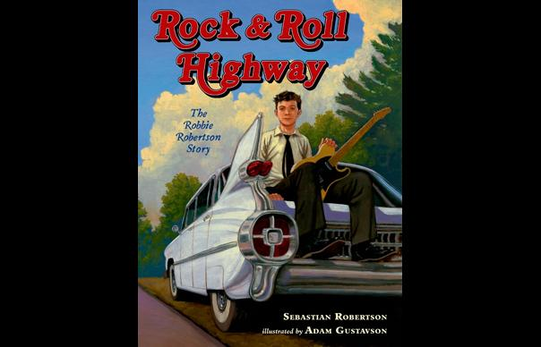Robbie Robertson's son writes children's book about his father